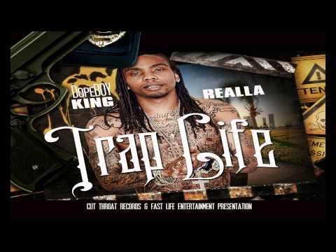 King Realla - Trap Life (FULL MIXTAPE + DOWNLOAD LINK) (2013)