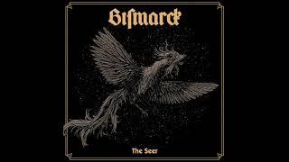 BISMARCK - The Seer