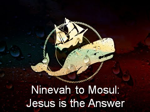 Ninevah and Mosul