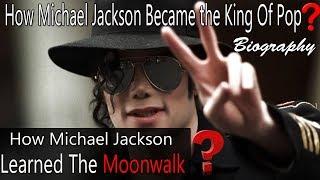 माइकल जैक्सन के जीवन की सफलता की पूरी कहानी Michael Jackson Success | Documentary | Biography Hindi
