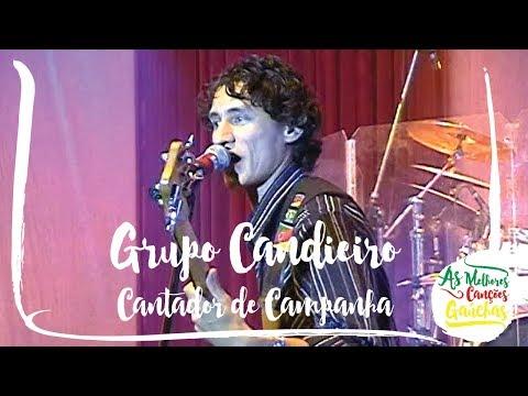88c68c2013501 Cantador de Campanha - Grupo Candieiro - Cifra Club