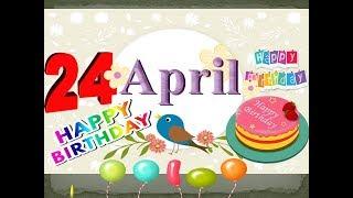 Скачать HAPPY BIRTHDAY DAY STATUS 24th APRIL BIRTHDAY STATUS HAPPY BIRTHDAY WHATSAPP 24th April