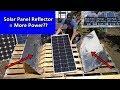 Solar Panel + DIY Light Reflectors = More Power? Renogy vs Rich Solar vs Flexible Panel
