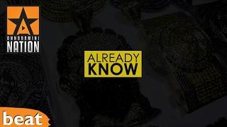 Epic Banger - Already Know
