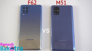 Samsung Galaxy F62 vs Galaxy M51 SpeedTest and Camera Comparison