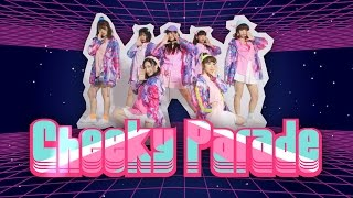 Cheeky Parade / Shout along !