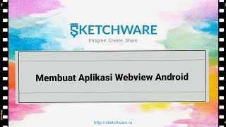 Membuat Aplikasi Webview Android dengan Sketchware