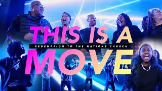 This Is a Move   Redemption to the Nations Worship