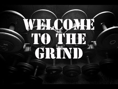 The Best Motivation Video This Week - Welcome To The Grind