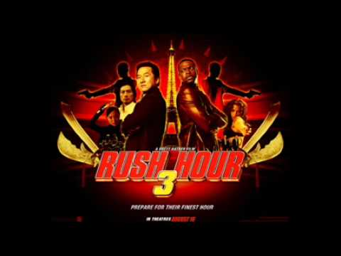 Rush Hour 3 Theme Song-