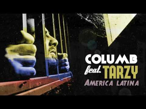 Columb feat TARZY - America Latină