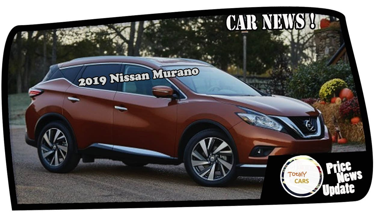 Low Price 2019 Nissan Murano Price Spec Youtube