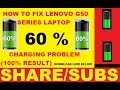 Lenovo Battery Charging 60     Plugin  Not Charging    Easy Way   Solved
