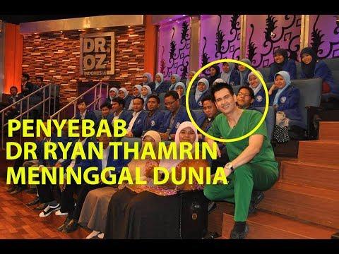 Penyebab Meninggalnya dr Ryan Thamrin Pemandu Acara DR OZ