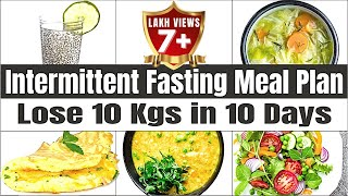 Intermittent fasting meal plan for weight loss - indian diet | learn how to lose fast 10kg in 10 days with vibrant varsha intermitten...