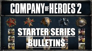 COH2 Starter Series: Bulletins
