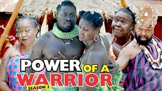 POWER OF A WARRIOR 2 - 2018 LATEST NIGERIAN NOLLYWOOD MOVIES    TRENDING NOLLYWOOD MOVIES