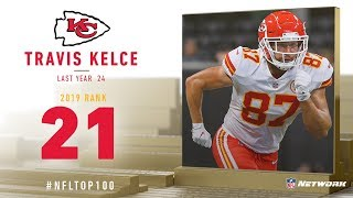 #21: Travis Kelce (TE, Chiefs) | Top 100 Players of 2019 | NFL