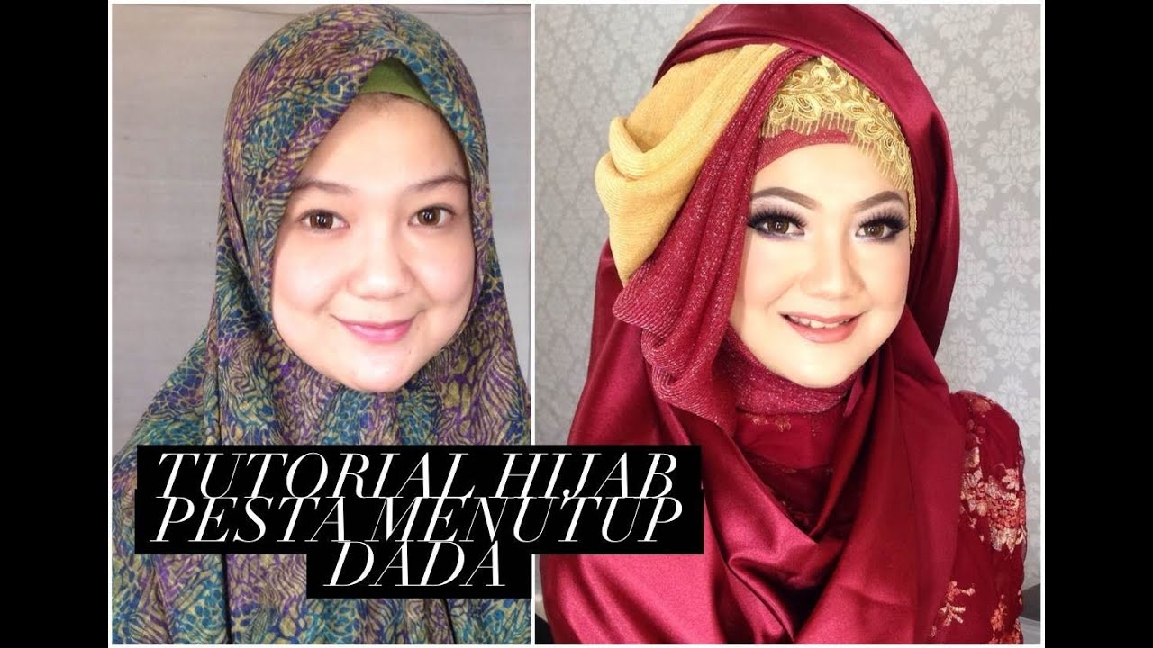 Tutorial Hijab Pesta Menutup Dada YouTube
