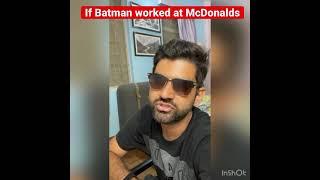 Batman working at McDonalds 😌 #shorts