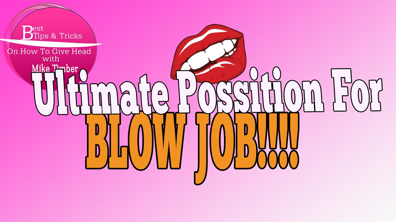 Tricks to giving a blow job