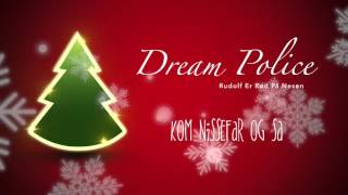 Dream Police - Rudolf er rød på nesen, 1991.
