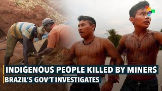 Native People Murdered By Miners In Brazil