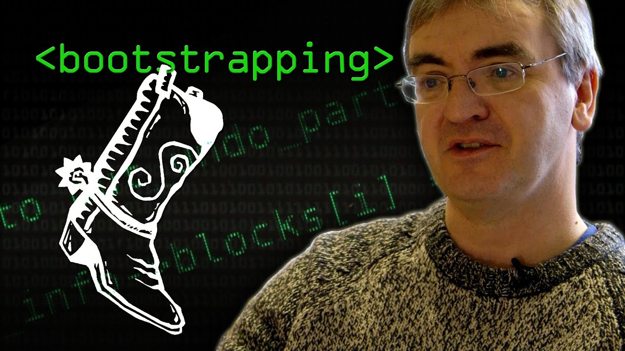 What is Bootstrapping? - Computerphile