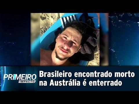 Corpo de jovem brasileiro encontrado morto na Austrália é enterrado   Primeiro Impacto (13/07/18)