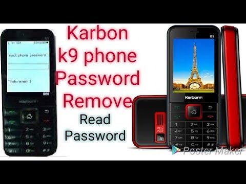 Karbon K9 Phone Password Remove Unlock,Read Password