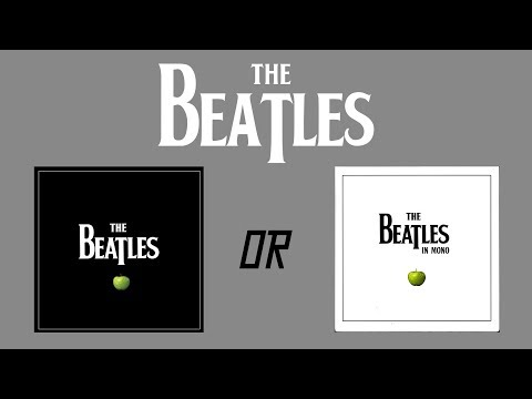 THE BEATLES - STEREO OR MONO?