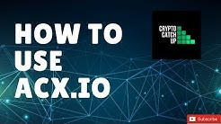 ACX.IO Australian Cryptocurrency Exchange - How To