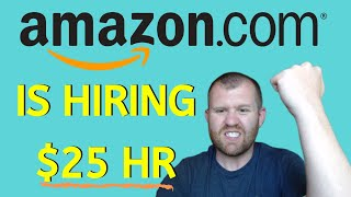 AMAZON JOBS FROM HOME - AMAZON IS HIRING $25 HR