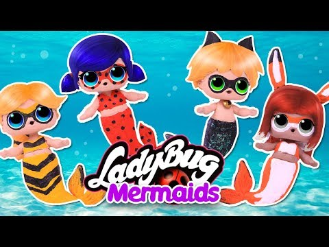 🐞 MIRACULOUS LADYBUG MERMAID VERSIONS with CUSTOM LOL SURPRISE DOLLS 🧜♀️ Toy Transformations