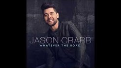 Mysterious Ways - Jason Crabb