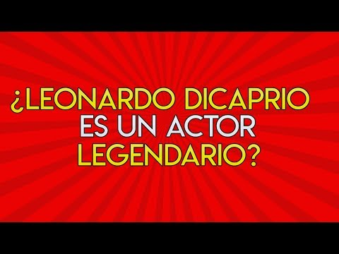 29.- ¿Leonardo DiCaprio es un actor legendario?