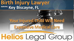 Key Biscayne Birth Injury Lawyer & Attorney, Florida