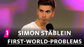 Simon Stäblein: First World Problems