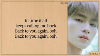 WayV KUN & XIAOJUN - Back To You (这时烟火) [English Version] Lyrics