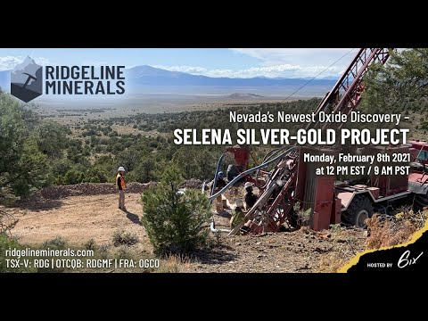 Virtual Site Tour of Selena Silver-Gold Project - Nevada's newest Oxide Discovery