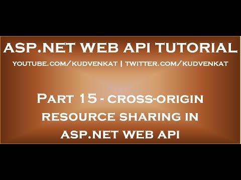 Cross origin resource sharing ASP NET Web API