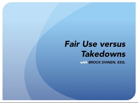 Fair Use versus YouTube Takedowns