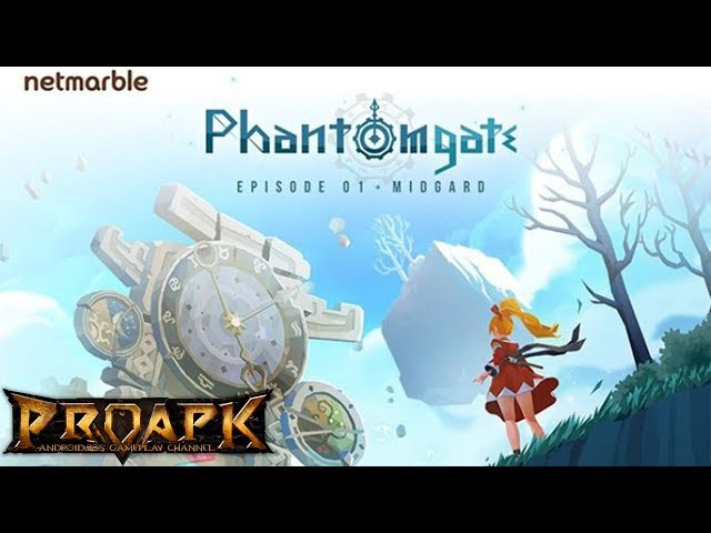 Phantomgate Gameplay Android / iOS (by Netmarble Games)