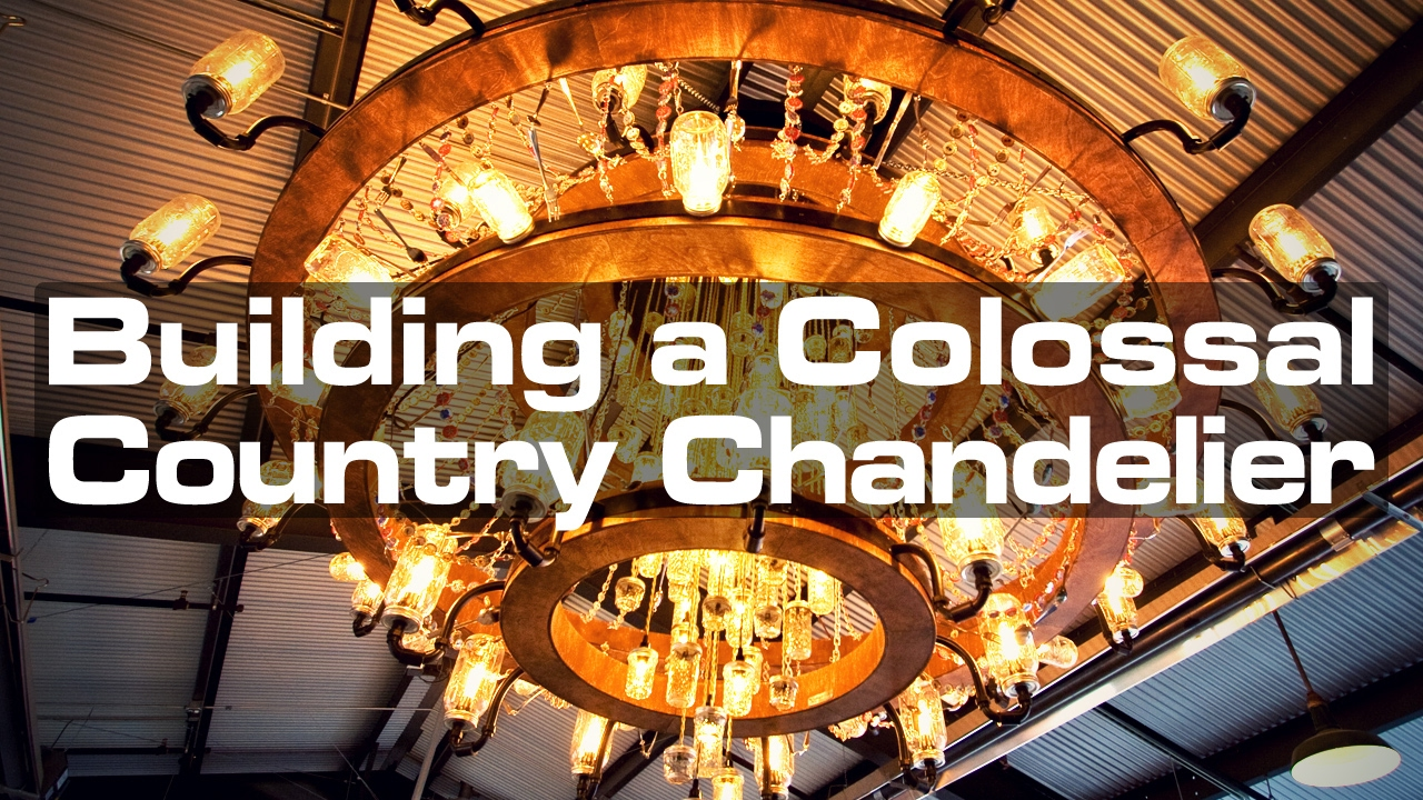 Building a colossal country chandelier youtube - Building a chandelier ...