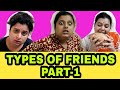 Types of Friends | Bengali funny video | Make Life Beautiful