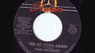 Pad Anthony - Yes We Come Again