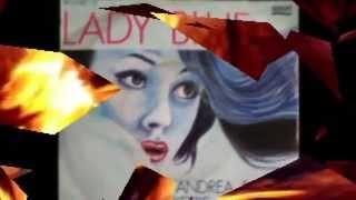 PIERO IPAZIO & ANDREA - Inedito -  Lady Blue CLIP Fotovideo