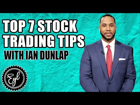 TOP 7 STOCK TRADING TIPS