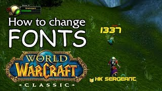 How to Change Fonts in WoW Classic