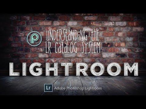 Understanding the Lightroom Catalog System